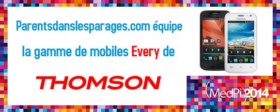 Le contrôle parental Parentsdanslesparages.com intégré aux smartphones Thomson